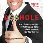 A$$hole by Martin Kihn