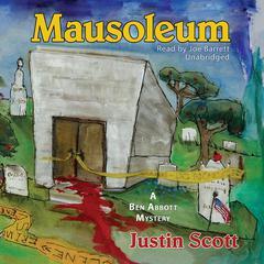 Mausoleum by Justin Scott