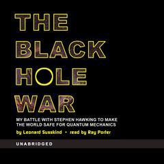 The Black Hole War by Leonard Susskind