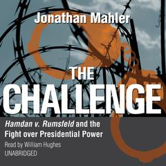 The Challenge by Jonathan Mahler