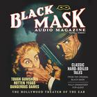 Black Mask Audio Magazine, Vol. 1 by various authors, Dashiell Hammett, Hugh B. Cave, Frederick Nebel, Paul Cain, Reuben J. Shay, William Cole