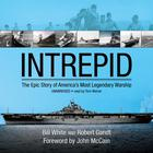 Intrepid by Bill White, Robert Gandt
