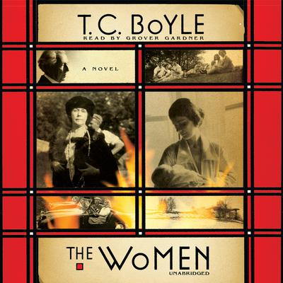 The Women by T. C. Boyle