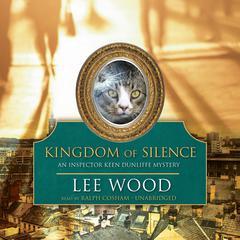 Kingdom of Silence by Lee Wood
