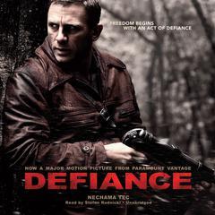 Defiance by Nechama Tec
