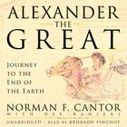 Alexander the Great by Norman F. Cantor