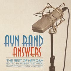 Ayn Rand Answers by Ayn Rand