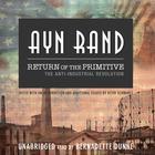 Return of the Primitive by Ayn Rand, Peter Schwartz