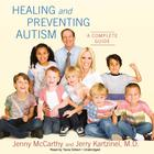 Healing and Preventing Autism by Jenny McCarthy, Jerry Kartzinel, MD