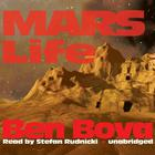 Mars Life by Ben Bova