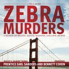 The Zebra Murders by Prentice Earl Sanders, Bennett Cohen