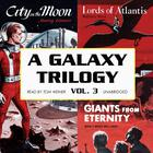 A Galaxy Trilogy, Vol. 3 by Manly Wade Wellman, Wallace West, Murray Leinster