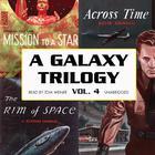 A Galaxy Trilogy, Vol. 4 by David Grinnell, Frank Belknap Long, A. Bertram Chandler
