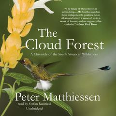 The Cloud Forest by Peter Matthiessen