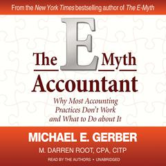 The E-Myth Accountant by Michael E. Gerber, M. Darren Root, CPA, CITP
