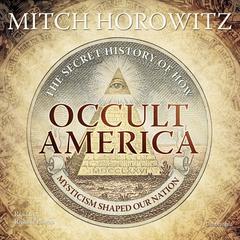 Occult America by Mitch Horowitz