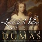 Louise de La Vallière by Alexandre Dumas