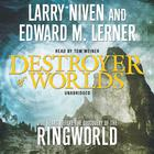 Destroyer of Worlds by Larry Niven, Edward M. Lerner