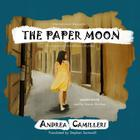 The Paper Moon by Andrea Camilleri