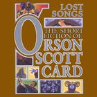 Lost Songs by Orson Scott Card