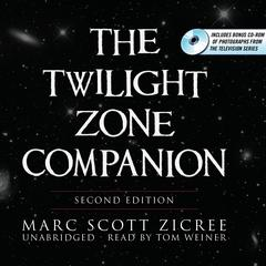 The Twilight Zone Companion, Second Edition by Marc Scott Zicree
