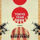 Tokyo Year Zero by David Peace