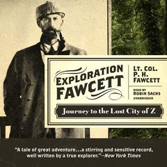 Exploration Fawcett by Lt. Col. P. H. Fawcett