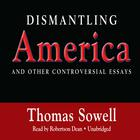 Dismantling America by Thomas Sowell