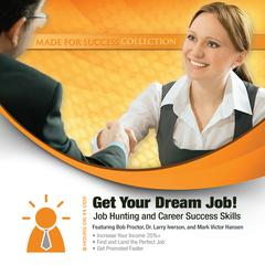 Get Your Dream Job! by Made for Success