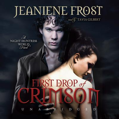 First Drop of Crimson by Jeaniene Frost