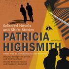 Patricia Highsmith by Patricia Highsmith