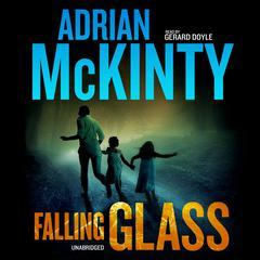 Falling Glass by Adrian McKinty