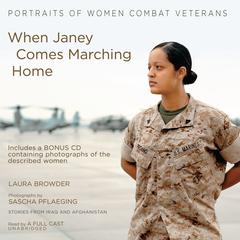 When Janey Comes Marching Home by Laura Browder