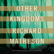 Other Kingdoms by Richard Matheson