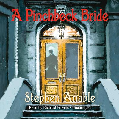 A Pinchbeck Bride by Stephen Anable