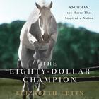 The Eighty-Dollar Champion by Elizabeth Letts
