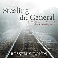 Stealing the General by Russell S. Bonds