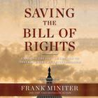 Saving the Bill of Rights by Frank Miniter