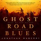 Ghost Road Blues by Jonathan Maberry