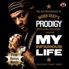 "My Infamous Life by Albert ""Prodigy"" Johnson"