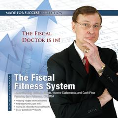 The Fiscal Fitness System by Made for Success