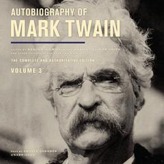 Autobiography of Mark Twain, Vol. 3 by Mark Twain
