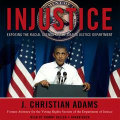 Injustice by J. Christian Adams