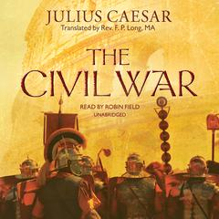 The Civil War by Julius Caesar