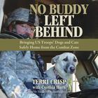 No Buddy Left Behind by Terri Crisp