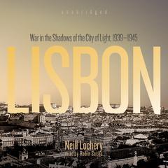 Lisbon by Neill Lochery