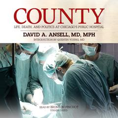 County by David A. Ansell, MD, MPH