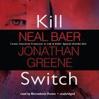 Kill Switch by Neal Baer, Jonathan Greene