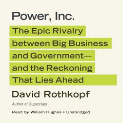Power, Inc. by David Rothkopf
