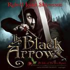 The Black Arrow by Robert Louis Stevenson